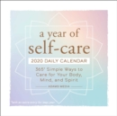 Image for A Year of Self-Care 2020 Daily Calendar : 365 Simple Ways to Care for Your Body, Mind, and Spirit