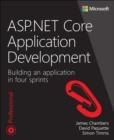 Image for ASP.NET Core Application Development: Building an application in four sprints