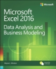 Image for Microsoft Excel 2016 data analysis and business modeling