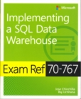 Image for Implementing a SQL data warehouse  : exam ref 70-767