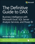 Image for The definitive guide to DAX  : business intelligencewith Microsoft Excel, SQL Server analysis services, and Power BI