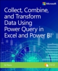 Image for Collect, transform and combine data using Power BI and Power Query in Excel
