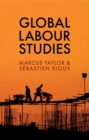 Image for Global labour studies