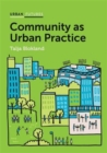 Image for Community as urban practice