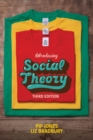 Image for Introducing social theory.