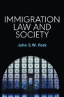 Image for Immigration law and society