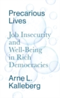 Image for Precarious Lives: Job Insecurity and Well-Being in Rich Democracies