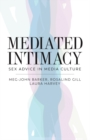 Image for Mediated intimacy: sex advice in media culture