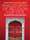 Image for Philosophy of religion for OCR: the complete resource for component 01 of the new AS and A Level specifications