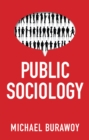 Image for Public Sociology: Between Utopia and Anti-Utopia