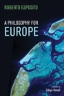 Image for A philosophy for Europe  : from the outside