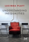 Image for Understanding inequalities: stratification and difference
