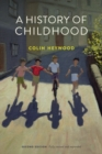 Image for A history of childhood