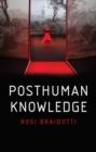 Image for Posthuman knowledge