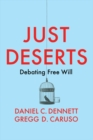 Image for Just deserts  : debating free will
