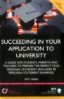 Image for Succeeding in your application to university  : how to prepare the perfect UCAS statement
