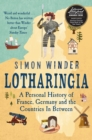 Image for Lotharingia  : a personal history of France, Germany and the countries in between