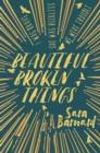 Image for Beautiful broken things