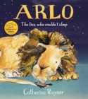 Image for Arlo  : the lion who couldn't sleep