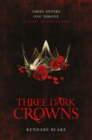 Image for Three dark crowns  : three sisters, one throne, a fight to the death