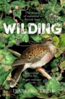 Image for Wilding  : the return of nature to a British farm