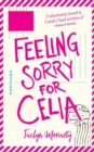Image for Feeling sorry for Celia