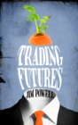 Image for Trading futures