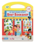 Image for Busy Bookshop: My First Sticker Activity