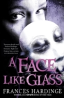 Image for A face like glass