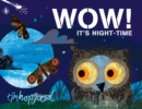 Image for Wow! It's night-time