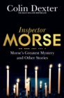Image for Morse's greatest mystery and other stories