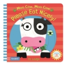Image for Moo cow, moo cow, please eat nicely!