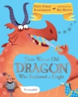 Image for There was an old dragon who swallowed a knight