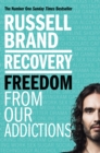 Image for Recovery  : freedom from our addictions