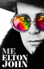 Image for Me  : Elton John official autobiography
