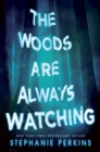 Image for The woods are always watching