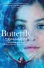 Image for Butterfly  : from refugee to Olympian, my story of rescue, hope and triumph