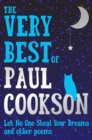 Image for The very best of Paul Cookson  : let no one steal your dreams and other poems