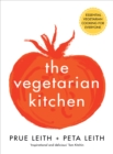 Image for The vegetarian kitchen  : the definitive vegetarian cookbook