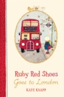 Image for Ruby Red Shoes goes to London