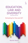 Image for Education, law and diversity: schooling for one and all?