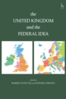 Image for The United Kingdom and the federal idea