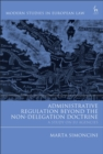 Image for Administrative regulation beyond the non-delegation doctrine: a study on EU agencies : 88