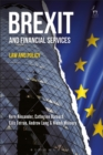 Image for Brexit and financial services  : law and policy