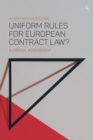 Image for Uniform rules for European contract law?: a critical assessment