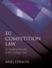 Image for EU competition law  : an analytical guide to the leading cases