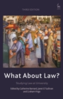 Image for What about law?  : studying law at university