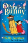 Image for Operation Bunny  : the first case