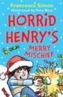 Image for Horrid Henry's merry mischief