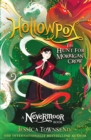 Image for Hollowpox  : the hunt for Morrigan Crow